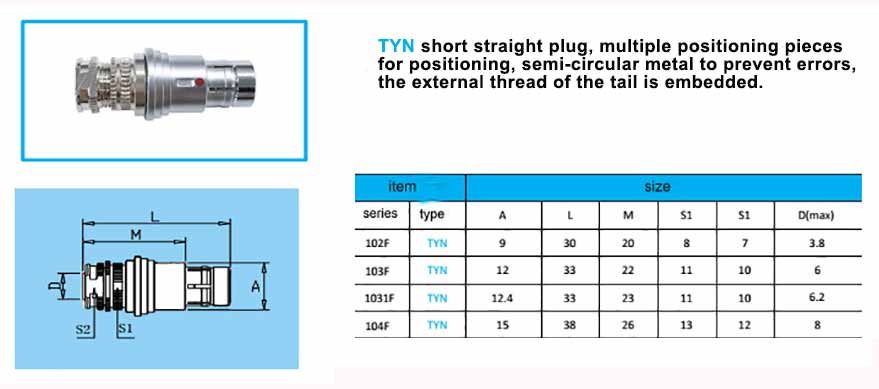 TYN.104F Straight short plug, Fischer compatible connector, with arc shape metal guides,back nut with threaded.